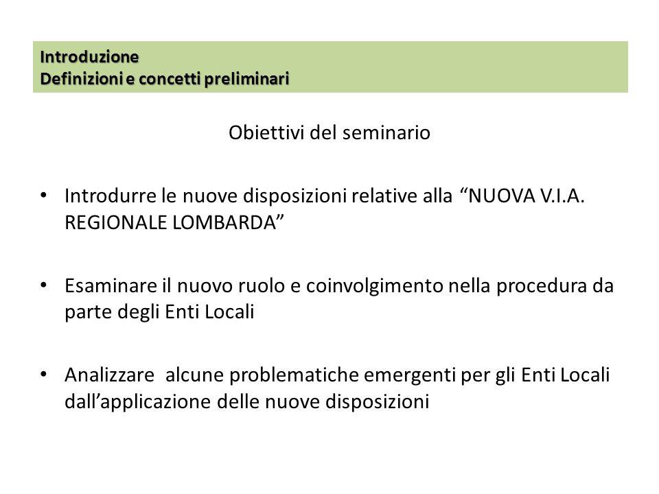 T2: Il coinvolgimento istruttorio degli Enti Locali nella VIA Il ruolo degli Enti Locali secondo la nuova Legge regionale lombarda in materia di V.I.A.