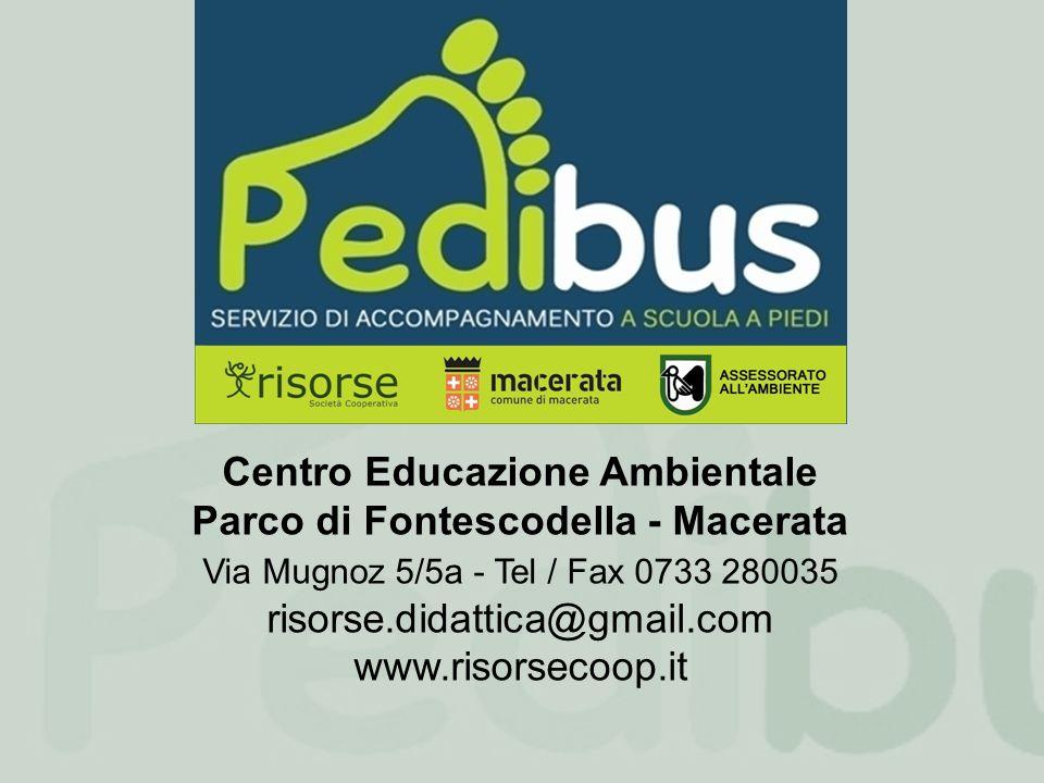 Centro Educazione Ambientale Parco di Fontescodella - Macerata Via Mugnoz 5/5a - Tel / Fax 0733 280035 risorse.didattica@gmail.com www.risorsecoop.it