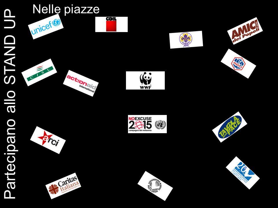 Partecipano allo STAND UP Trento, Milano, Genova, Venezia, Bologna, Firenze, Roma, Bari, Gubbio, Catania, Palermo Nelle piazze
