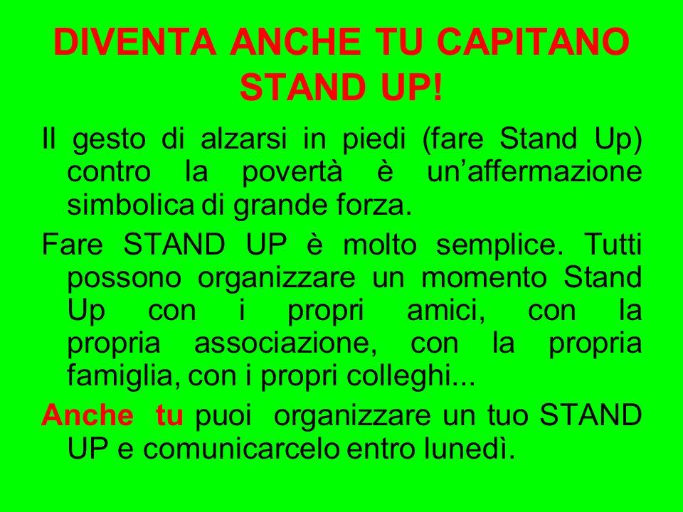 DIVENTA ANCHE TU CAPITANO STAND UP.