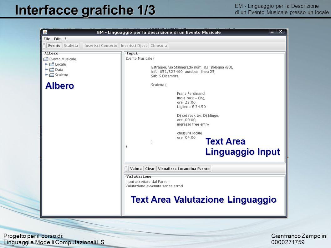 Gianfranco Zampolini 0000271759 Progetto per il corso di: Linguaggi e Modelli Computazionali LS EM - Linguaggio per la Descrizione di un Evento Musica