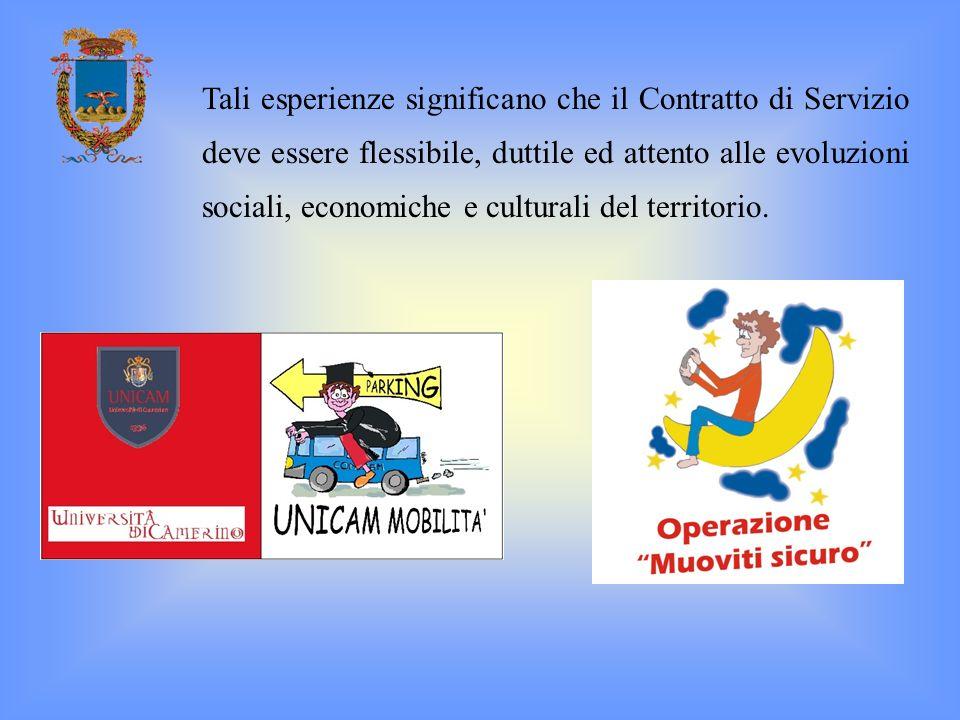 Tali esperienze significano che il Contratto di Servizio deve essere flessibile, duttile ed attento alle evoluzioni sociali, economiche e culturali de
