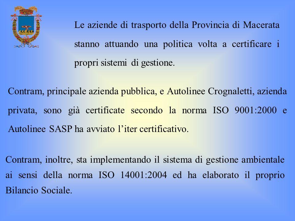 Contram, inoltre, sta implementando il sistema di gestione ambientale ai sensi della norma ISO 14001:2004 ed ha elaborato il proprio Bilancio Sociale.
