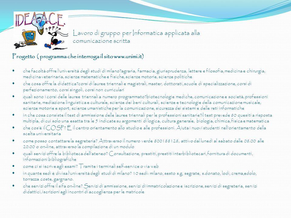 Progetto ( programma che interroga il sito www.unimi.it) che facoltà offre luniversità degli studi di milano?agraria, farmacia, giurisprudenza, letter