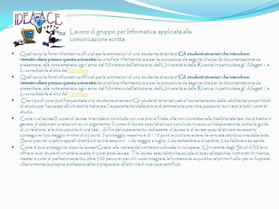 Lavoro di gruppo per Informatica applicata alla comunicazione scritta Quali sono le fonti informative ufficiali per le ammissioni di uno studente stra