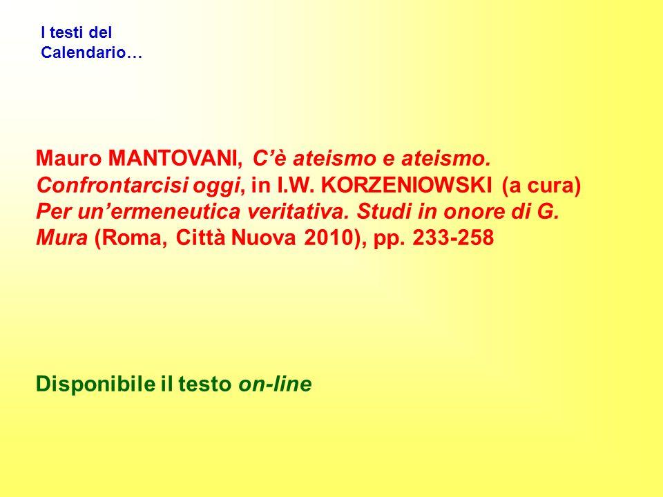 I testi del Calendario… Mauro MANTOVANI, Cè ateismo e ateismo.