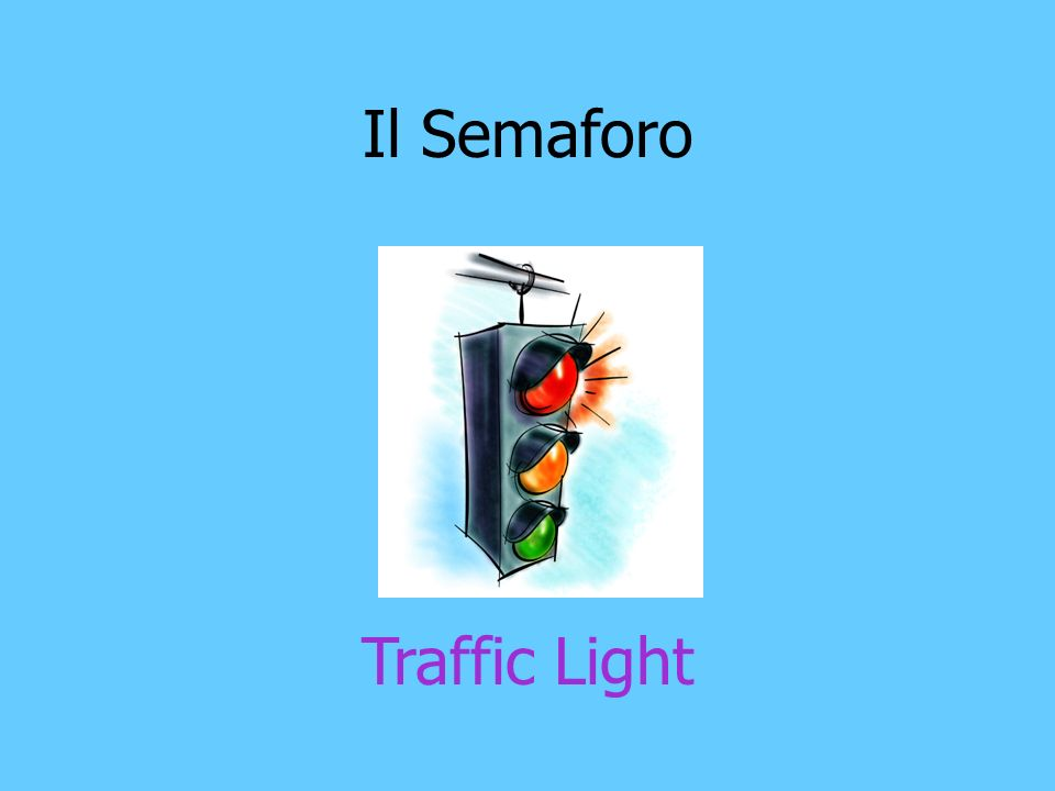 Il Semaforo Traffic Light