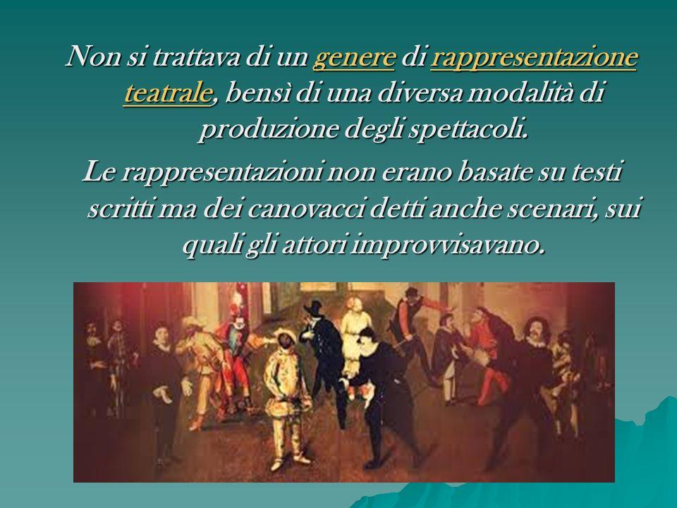 Non si trattava di un genere di rappresentazione teatrale, bensì di una diversa modalità di produzione degli spettacoli. genererappresentazione teatra