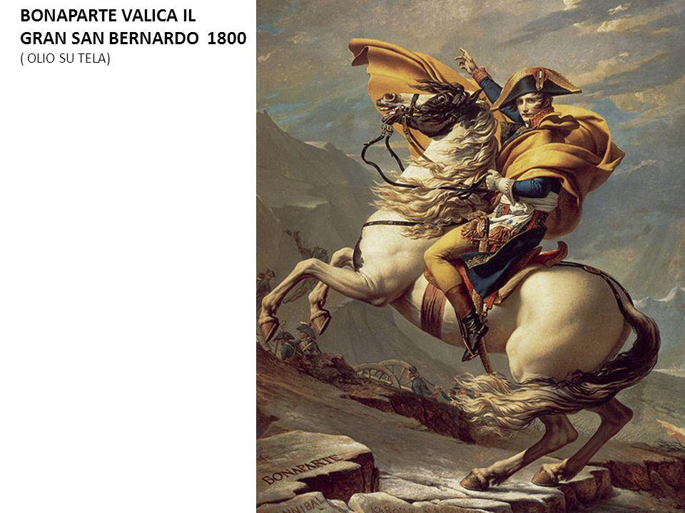 BONAPARTE VALICA IL GRAN SAN BERNARDO 1800 ( OLIO SU TELA)