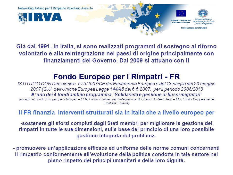 Già dal 1991, in Italia, si sono realizzati programmi di sostegno al ritorno volontario e alla reintegrazione nei paesi di origine principalmente con
