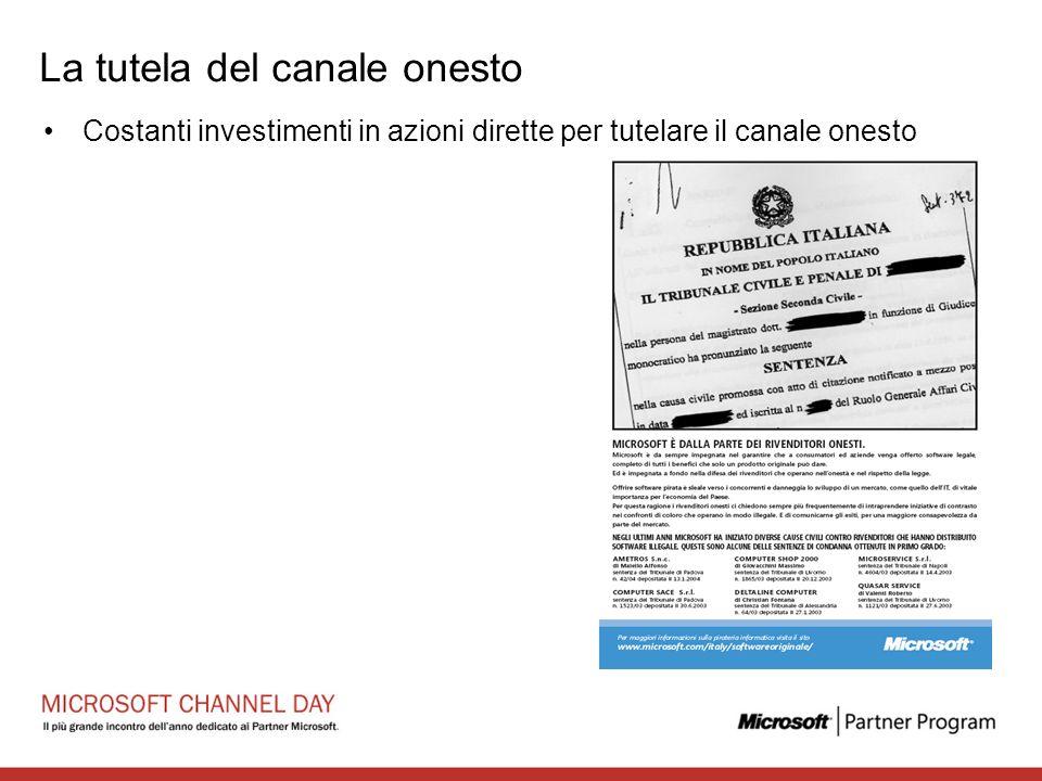 La tutela del canale onesto Costanti investimenti in azioni dirette per tutelare il canale onesto