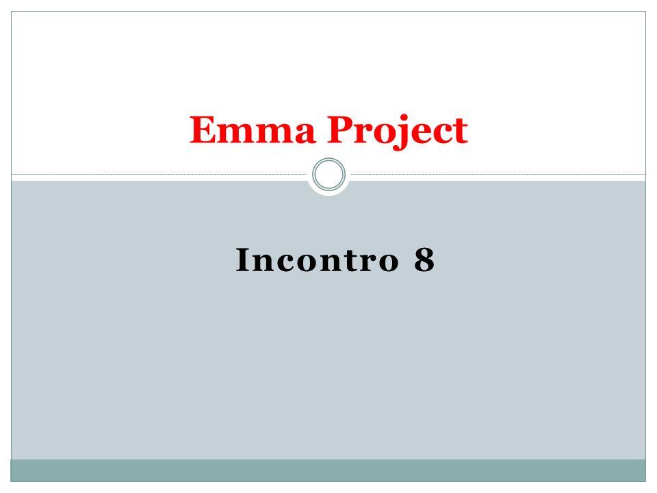 Incontro 8 Emma Project