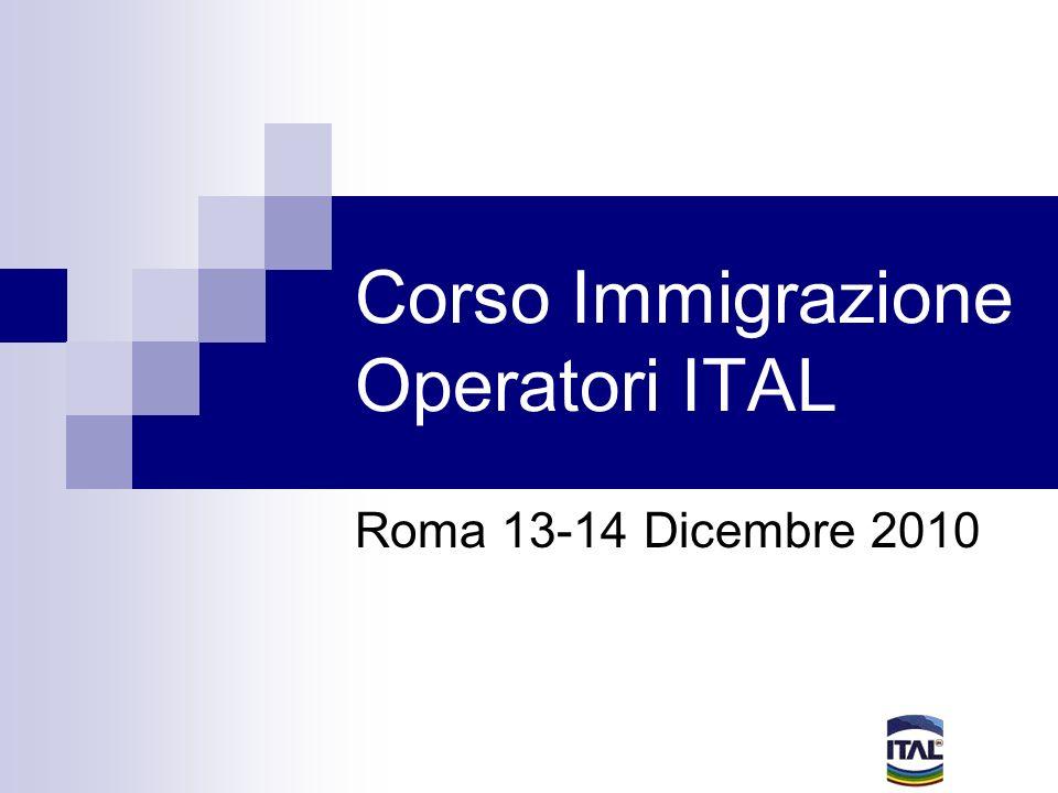 Corso Immigrazione Operatori ITAL Roma 13-14 Dicembre 2010