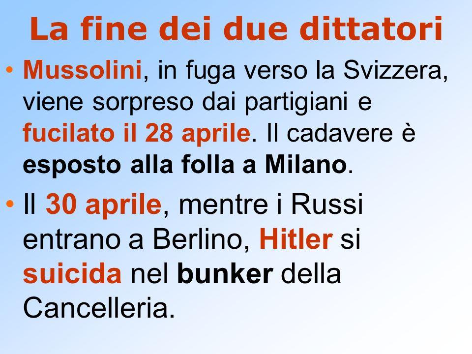 La fine dei due dittatori Mussolini, in fuga verso la Svizzera, viene sorpreso dai partigiani e fucilato il 28 aprile. Il cadavere è esposto alla foll