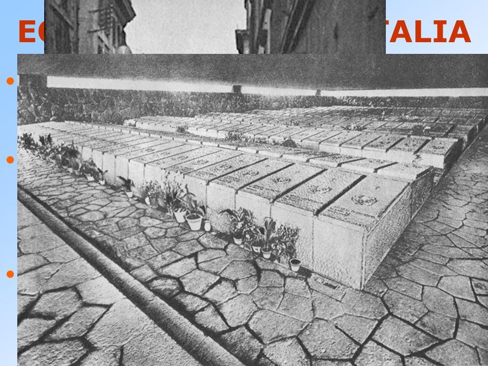 ECCIDI NAZISTI IN ITALIA 24 marzo 1944 : FOSSE ARDEATINE Eccidio di Via Rasella: 32 tedeschi uccisi, 335 ostaggi italiani uccisi. Morte di Don Giusepp