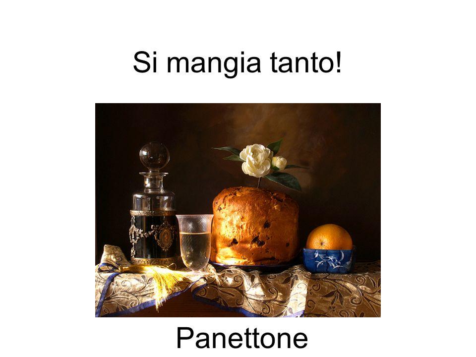 Si mangia tanto! Panettone
