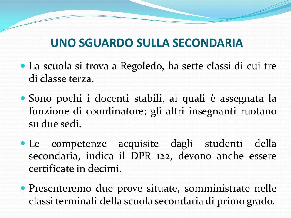 UNO SGUARDO SULLA SECONDARIA La scuola si trova a Regoledo, ha sette classi di cui tre di classe terza. Sono pochi i docenti stabili, ai quali è asseg