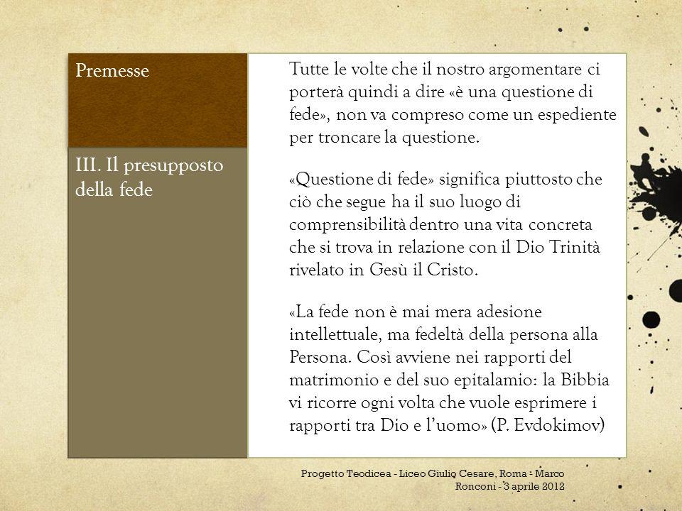 Premesse III.