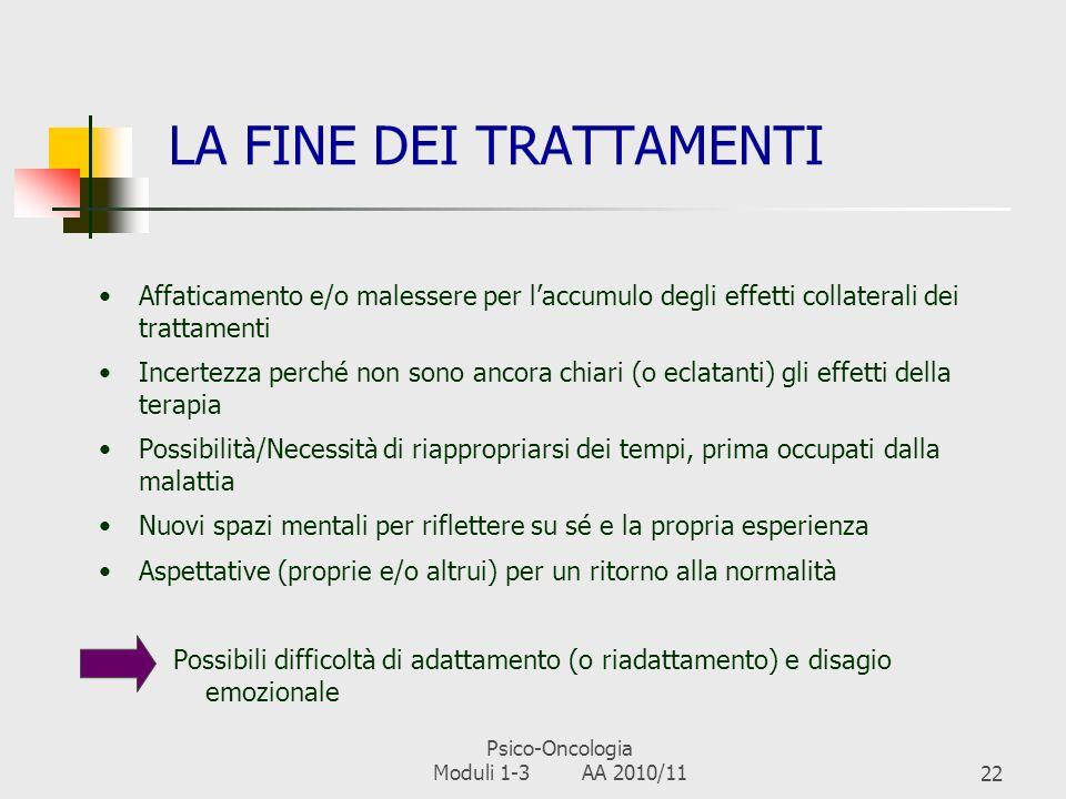 Psico-Oncologia Moduli 1-3 AA 2010/1121 ALCUNI CONSIGLI PER GLI OPERATORI Seguire una linea operativa incentrata sul paziente e non solo sulla malatti