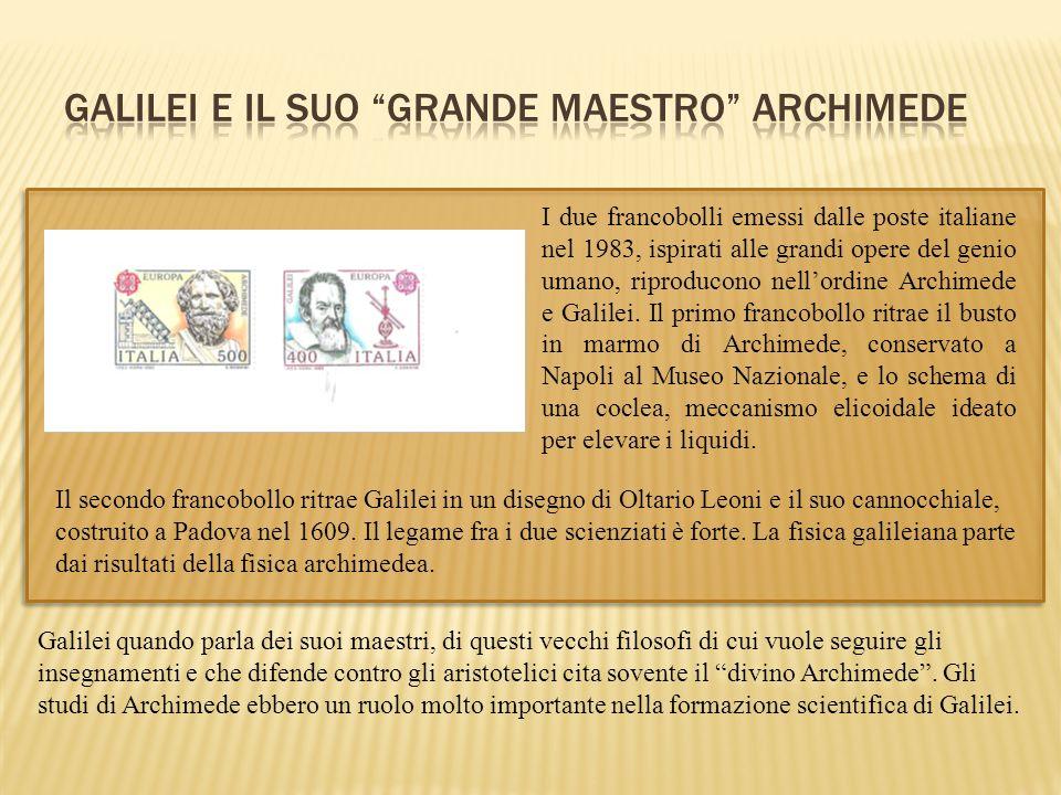 Galilei quando parla dei suoi maestri, di questi vecchi filosofi di cui vuole seguire gli insegnamenti e che difende contro gli aristotelici cita sove