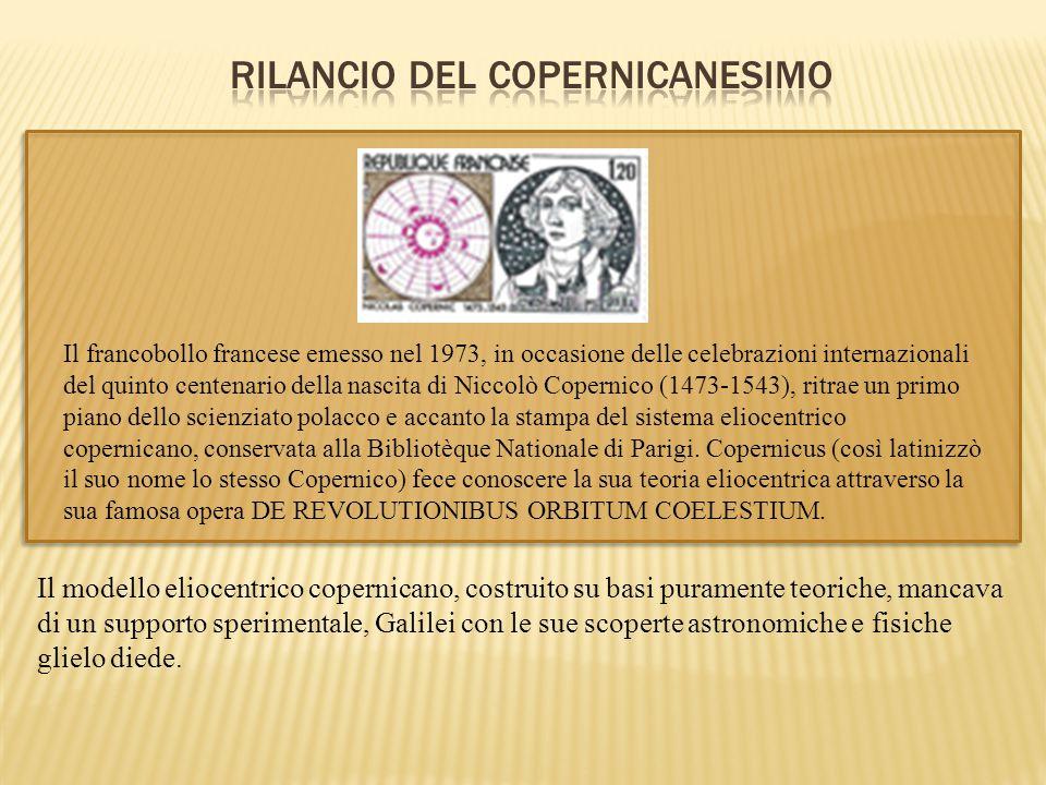 Il francobollo francese emesso nel 1973, in occasione delle celebrazioni internazionali del quinto centenario della nascita di Niccolò Copernico (1473
