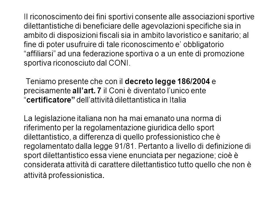Il riconoscimento dei fini sportivi consente alle associazioni sportive dilettantistiche di beneficiare delle agevolazioni specifiche sia in ambito di