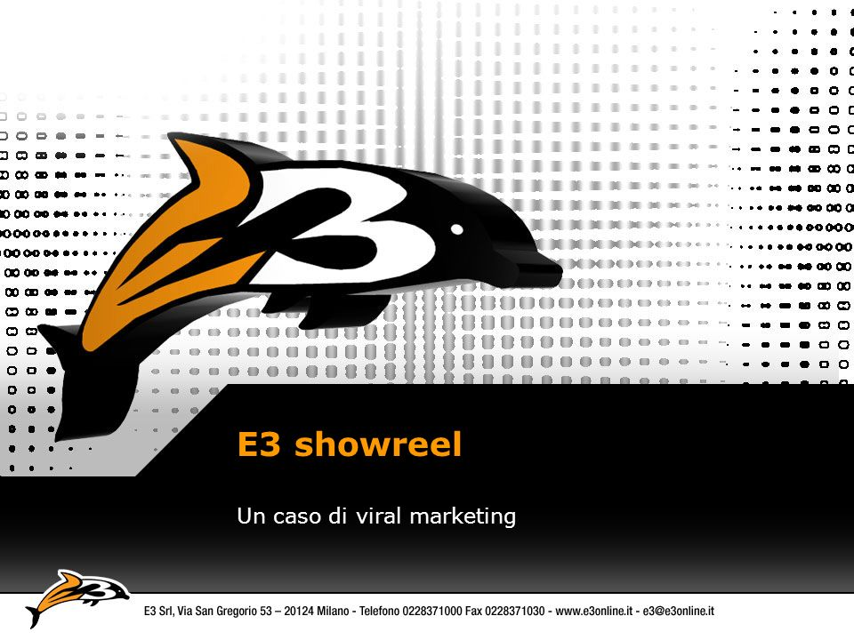 E3 showreel Un caso di viral marketing