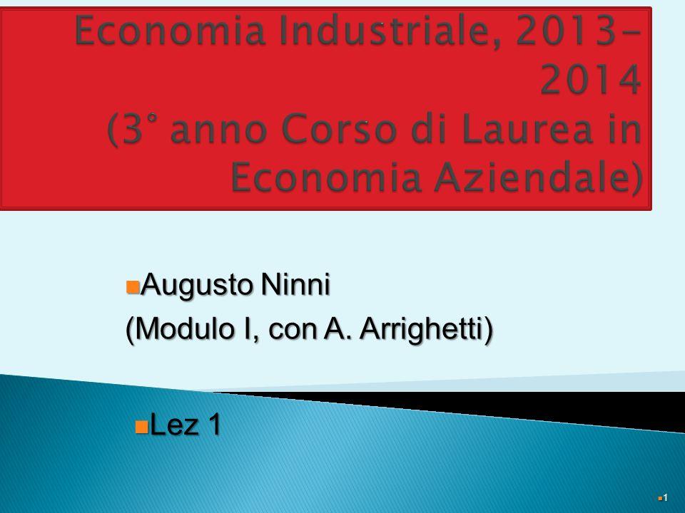 1 Augusto Ninni Augusto Ninni (Modulo I, con A. Arrighetti) Lez 1 Lez 1