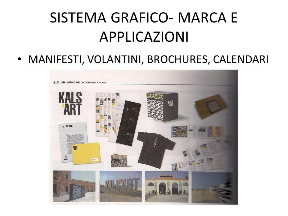 SISTEMA GRAFICO- MARCA E APPLICAZIONI MANIFESTI, VOLANTINI, BROCHURES, CALENDARI