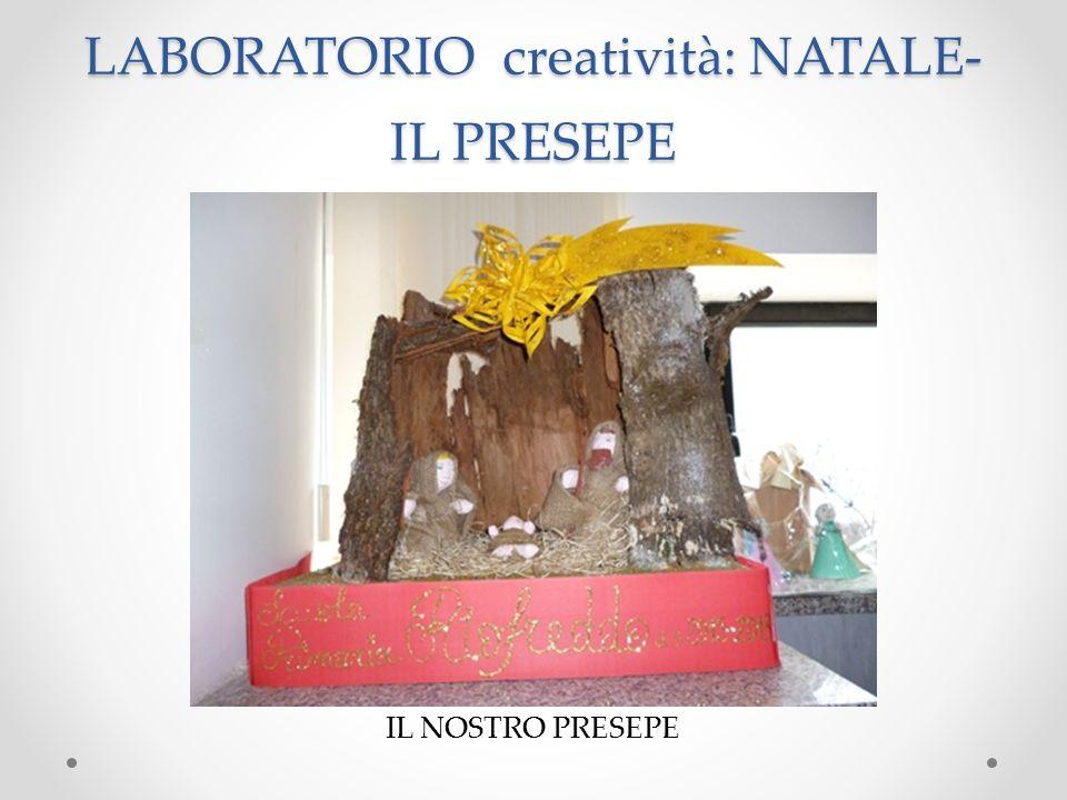 LABORATORIO creatività: NATALE- IL PRESEPE