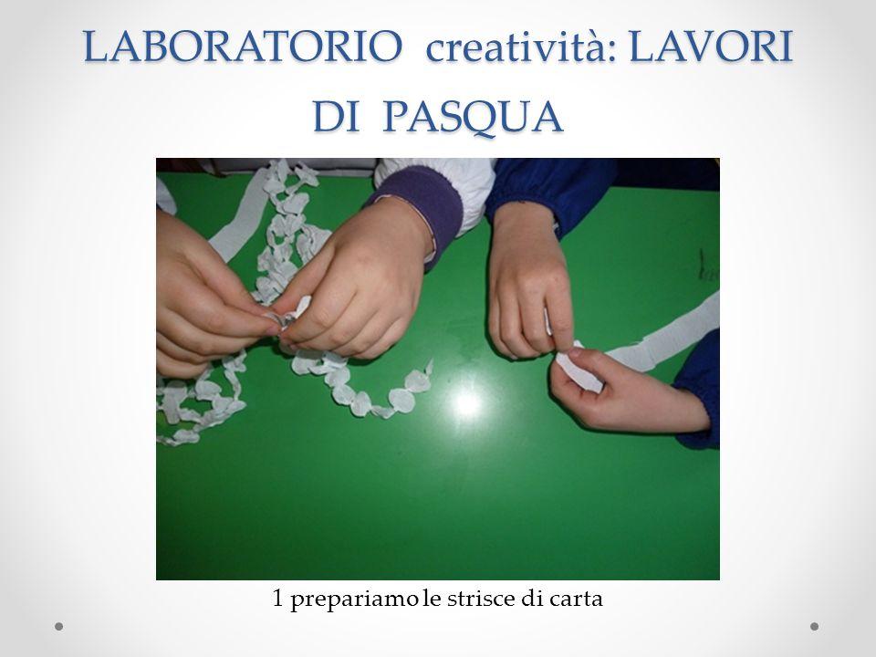 LABORATORIO creatività: LAVORI DI PASQUA