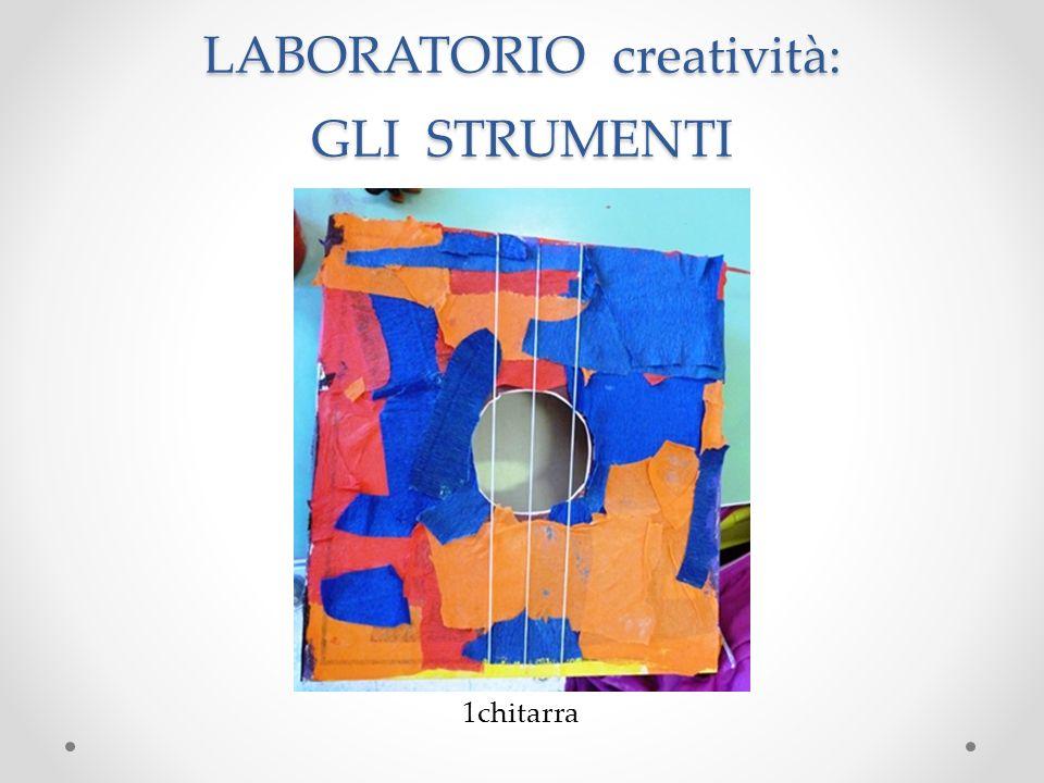 LABORATORIO creatività: GLI STRUMENTI