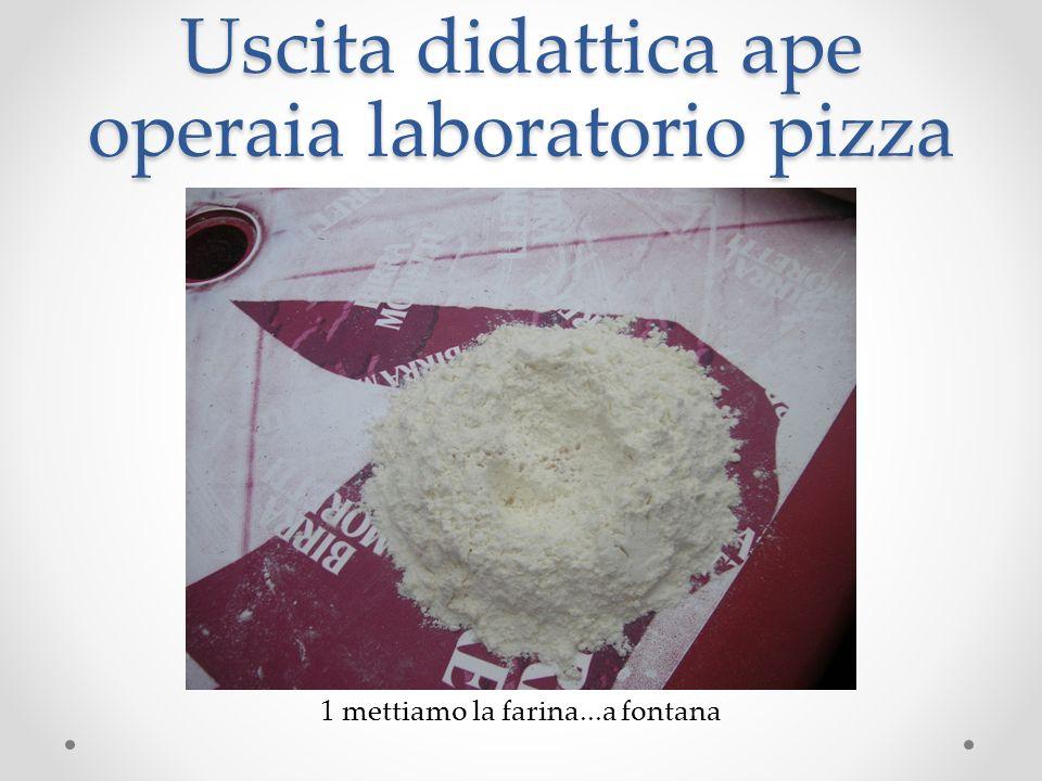 Uscita didattica ape operaia laboratorio pizza