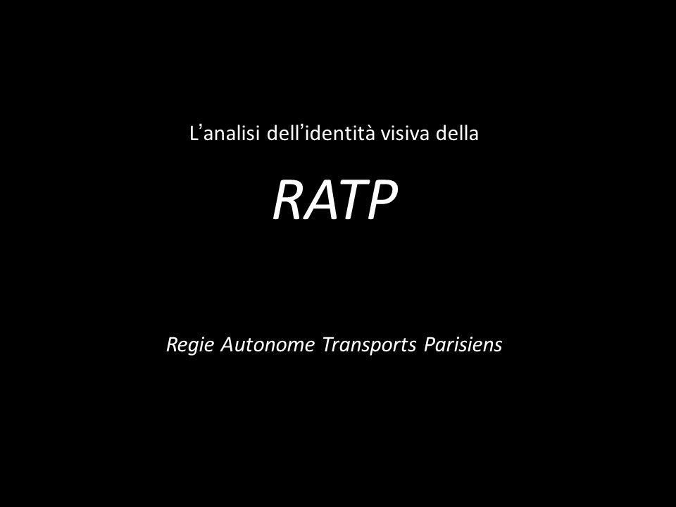 L analisi dell identità visiva della RATP Regie Autonome Transports Parisiens