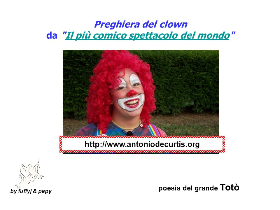 by fuffyj & papy Preghiera del clown da