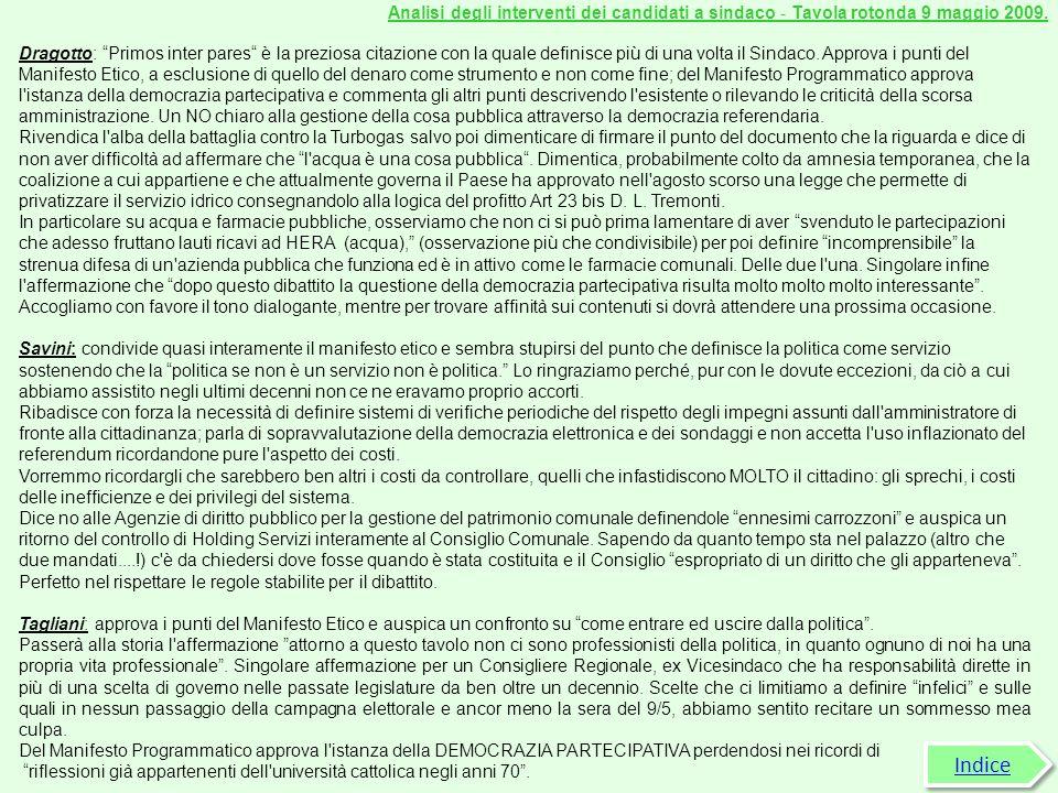 Analisi degli interventi dei candidati a sindaco - Tavola rotonda 9 maggio 2009.