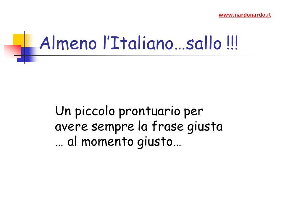 Almeno lItaliano…sallo !!.