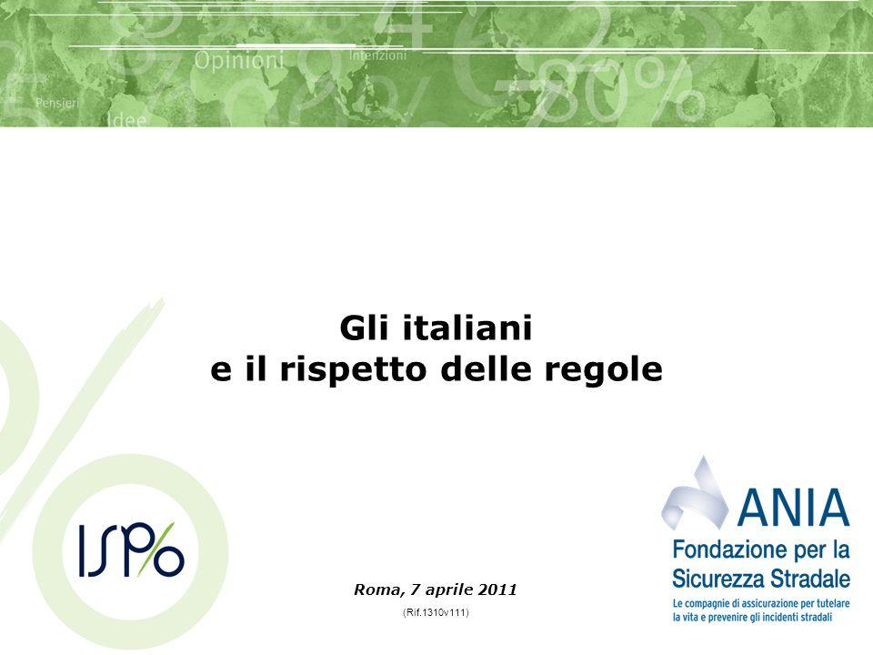 Gli italiani e il rispetto delle regole Roma, 7 aprile 2011 (Rif.1310v111)