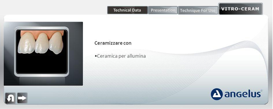 Traslucenza: Lelevata traslucenza del Vitro-Ceram System consente una distribuzione ideale della luce e aumenta le caratteristiche estetiche.