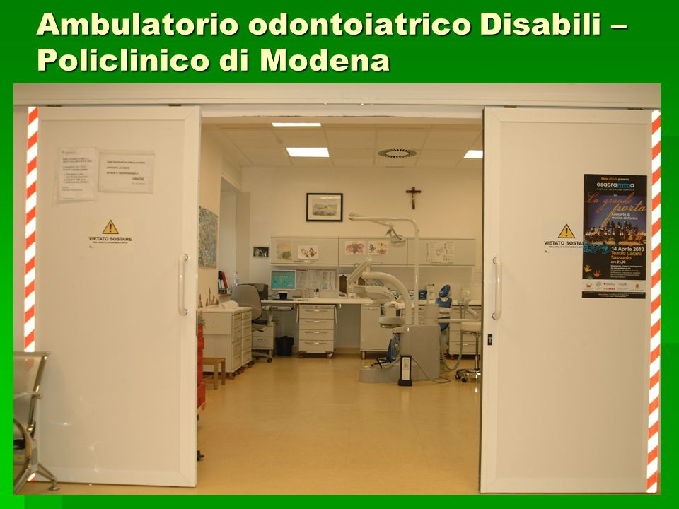 Ambulatorio odontoiatrico Disabili – Policlinico di Modena