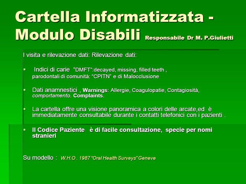 Cartella Informatizzata - Modulo Disabili Responsabile Dr M.