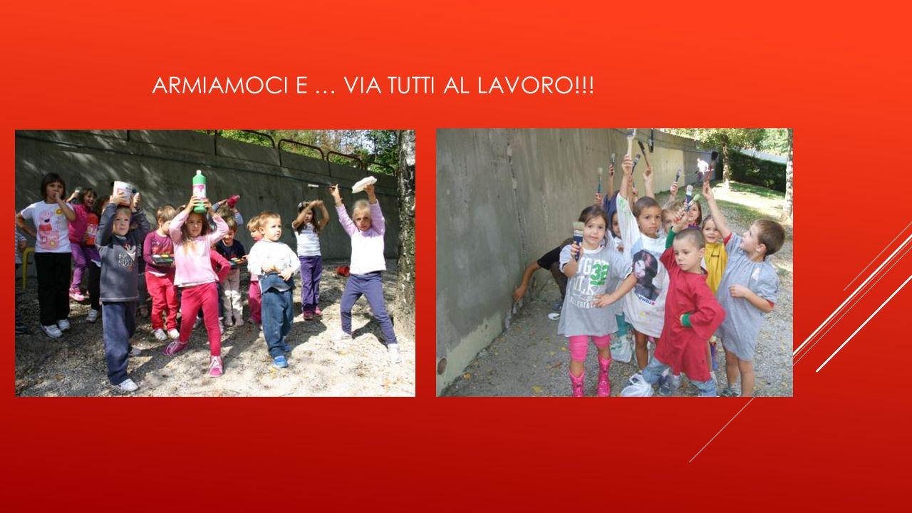 ARMIAMOCI E … VIA TUTTI AL LAVORO!!!
