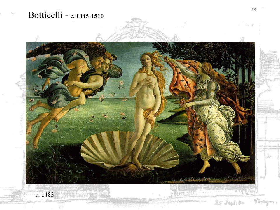 23 Botticelli - c. 1445-1510 c. 1483