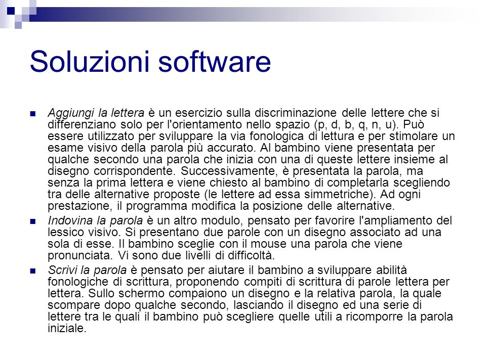 Soluzioni software Aggiungi la lettera è un esercizio sulla discriminazione delle lettere che si differenziano solo per l'orientamento nello spazio (p
