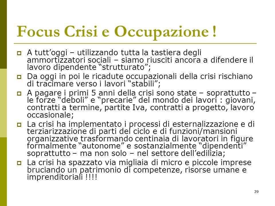 39 Focus Crisi e Occupazione .
