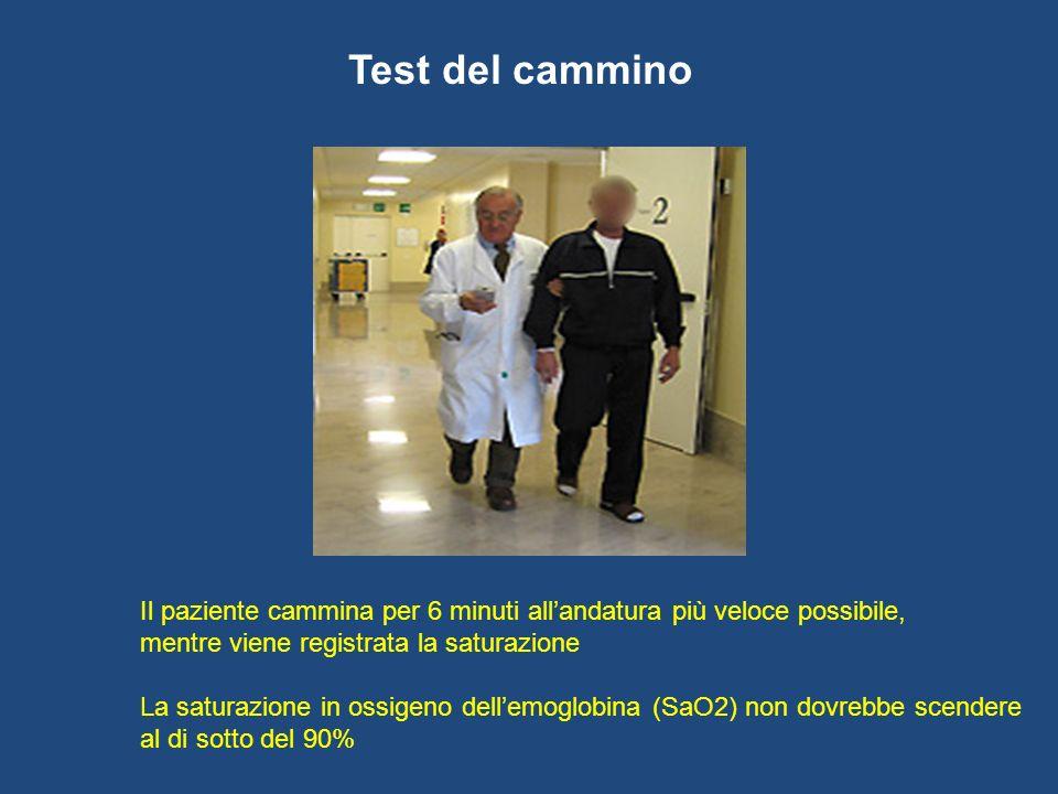 Test del cammino Il paziente cammina per 6 minuti allandatura più veloce possibile, mentre viene registrata la saturazione La saturazione in ossigeno
