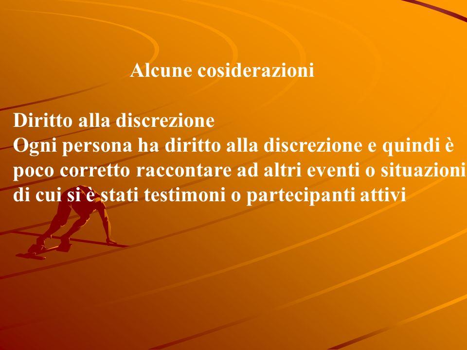 Alcune considerazioni Consenso implicito Se la persona non è cosciente o non può esprimere il suo consenso per altre ragioni, si decide in modo autono