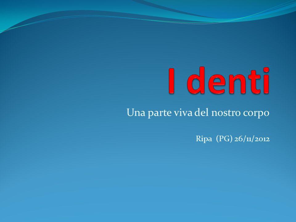 Una parte viva del nostro corpo Ripa (PG) 26/11/2012