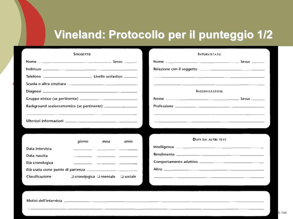Prof. Stefano Federici Vineland: Protocollo per il punteggio 1/2 136 di 144