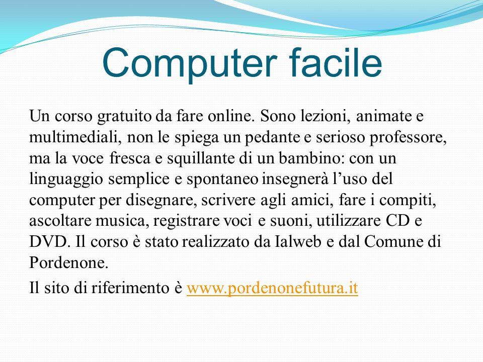 Computer facile Un corso gratuito da fare online.